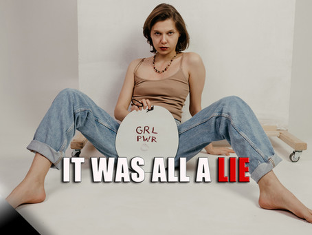 Feminism: It Was All a Lie