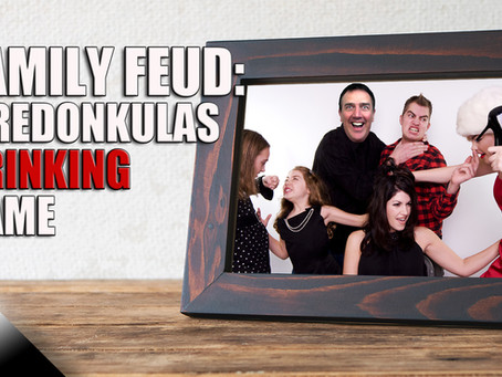 Family Feud: A New Drinking Game