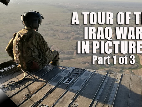 A Tour of the Iraq War in Pictures: Part 1 of 3