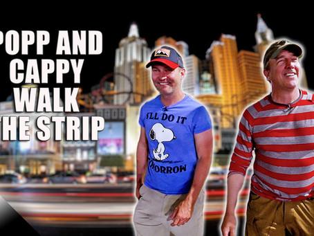 Popp and Cappy Walk the Vegas Strip