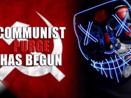 The Communist Purge Has Begun