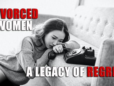 Divorced Women: A Legacy of Regret