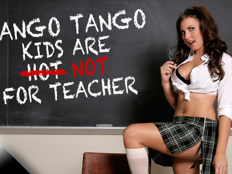 Wango Tango: Kids Are NOT For Teacher