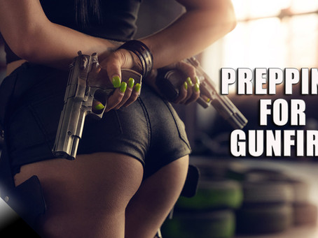 Prepping for Gunfire