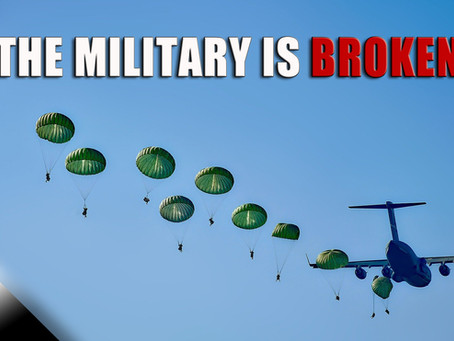 The Military is Broken