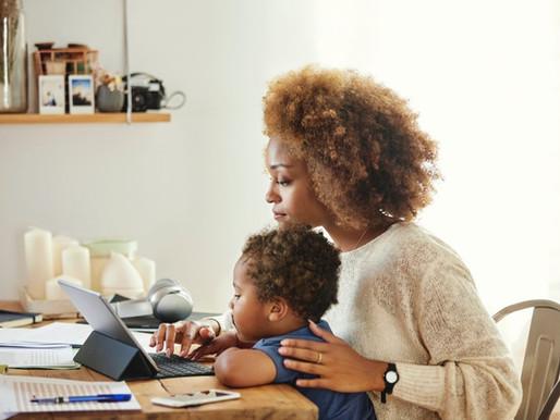 Os desafios de ser mãe, mulher e profissional em meio à pandemia