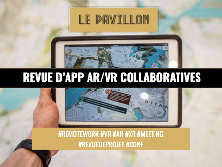 Revue d'applications collaboratives AR/VR