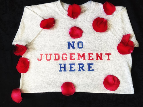 No Judgement Here Tee