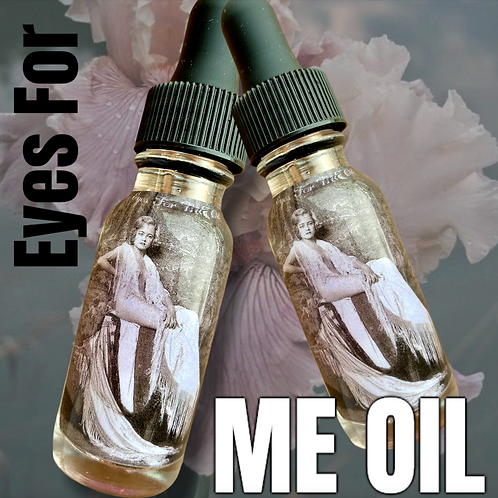 Eyes For ME Oil-  Keep Your Lover Focused on You!, Come Close, Attraction