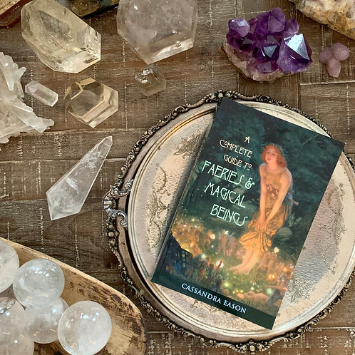 A Complete guide to Faeries and Magical Beings by Cassandra Eason + Free Crystal