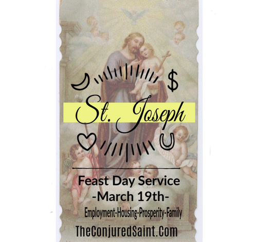 ... St. Joseph Feast Day Service -March 19th- Employment-Housing-Prosperity-
