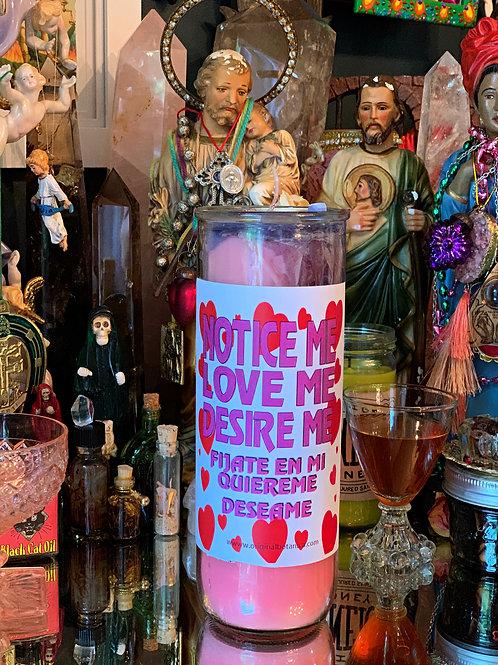 Notice Me Custom Big Al Candle- Love Me, Desire Me, Want Me