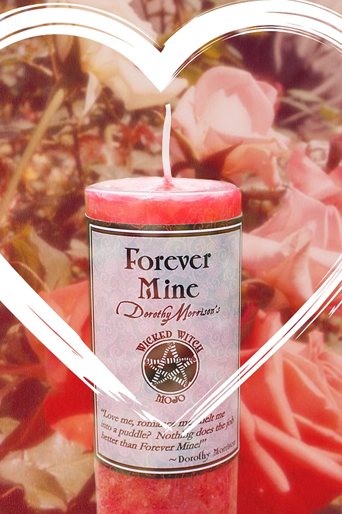 Forever Mine Candle- Love Me, Romance Me, Melt Me into A Puddle.