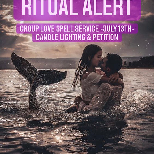 Group Love Spell Service- JULY 13th- Candle Lighting & Petition -
