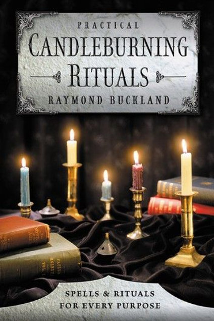 Practical Candleburning Rituals Spells & Rituals for Every Purpose + FREE GIFT