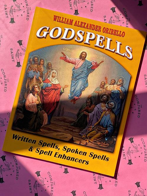 God Spells : Written Spells, Spoken Spells and Spell Enchancers