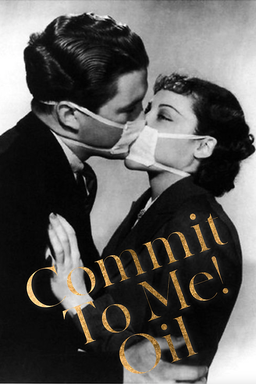 Commit To Me! Oil- Love, Relationships, Marriage, Jobs, Income & Goals