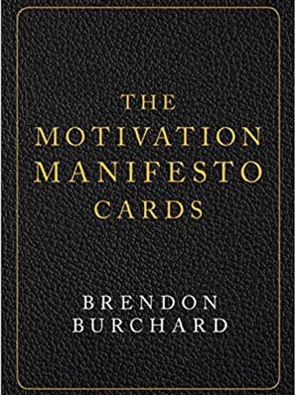 The Motivation Manifesto Cards: A 60-Card Deck