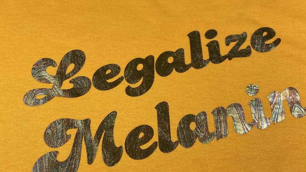Legalize Melanin 2XL-4XL