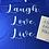 Thumbnail: Laugh. Love.Live.