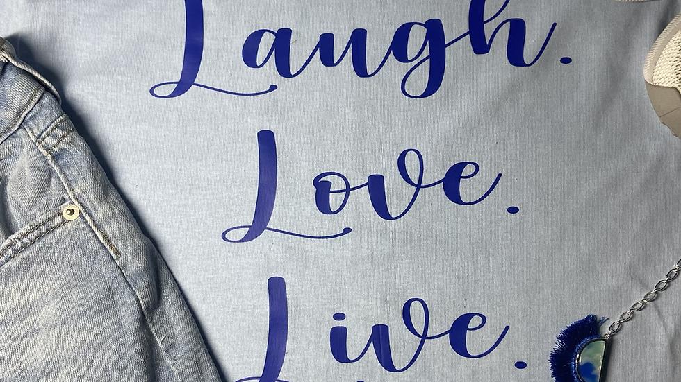 Laugh. Love.Live.