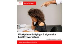 Workplace Bullying - 8 Signs of a Healthy Workplace