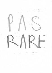 PAS RARE