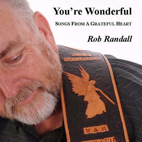 You're Wonderful - Rob's Brand New Music CD Celebrating 50 Years in Ministry