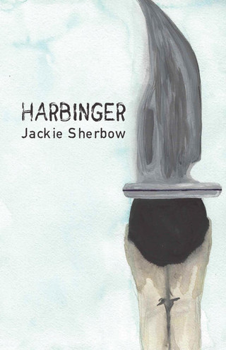 Q&A with our editor Jackie Sherbow, author of Harbinger