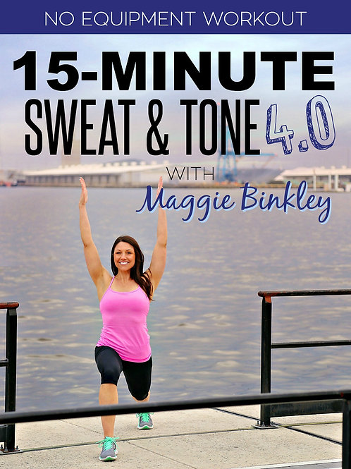 15-Minute Sweat & Tone 4.0