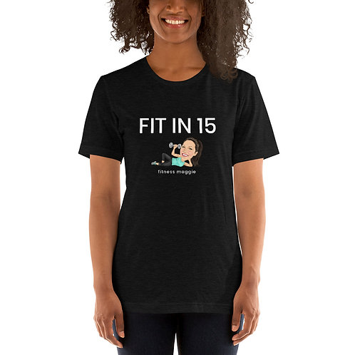 FIT IN 15 | Short-Sleeve Unisex T-Shirt