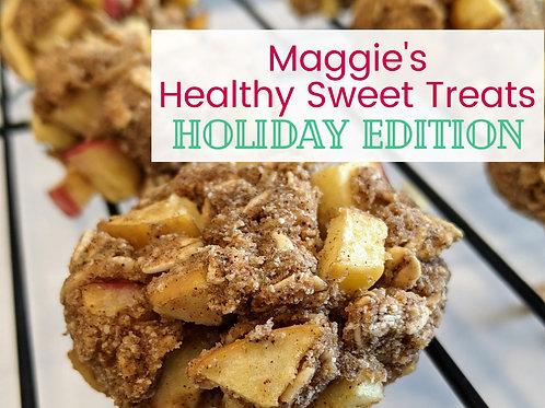 Healthy Sweet Treats: Holiday Edition