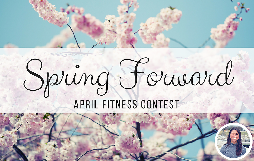 spring forward april fitness contest