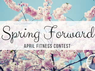 Spring Forward (Fitness-Style)