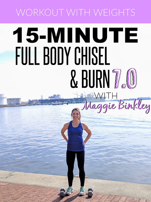 15-Minute Full Body Chisel & Burn 7.0