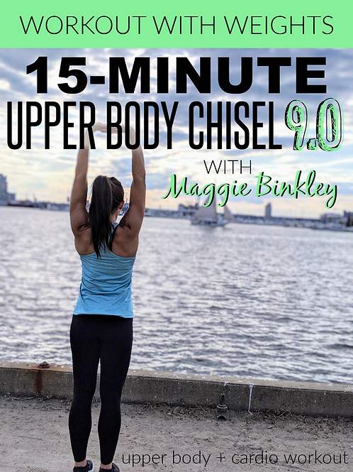 15-Minute Upper Body Chisel 9.0