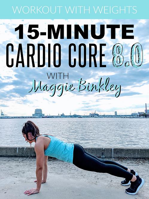 15-Minute Cardio Core 8.0