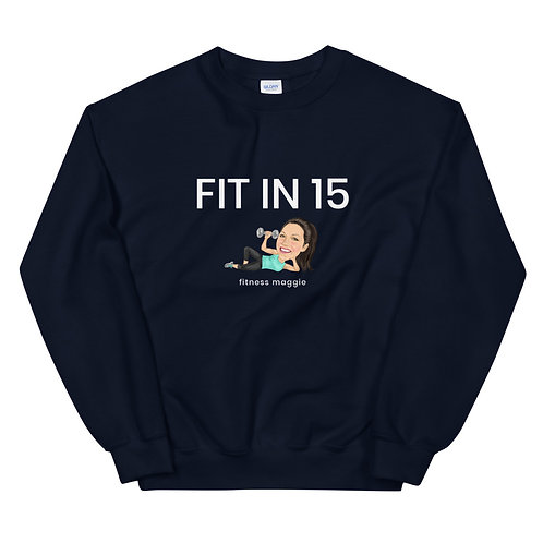 FIT IN 15 | Unisex Crew Sweatshirt