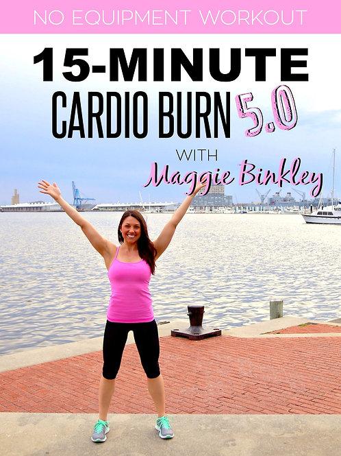 15-Minute Cardio Burn 5.0