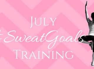 July #SweatGoals Training