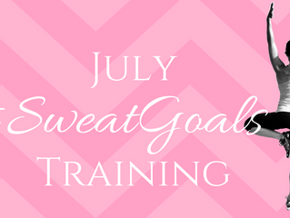 July #SweatGoals Training
