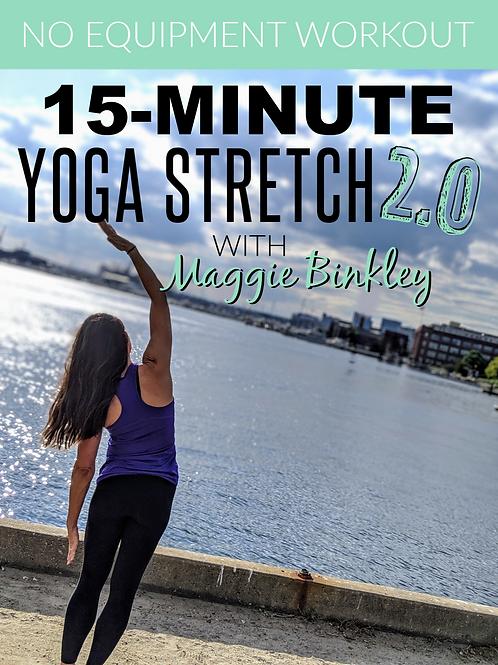 15-Minute Yoga Stretch 2.0
