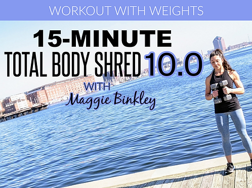 15-Minute Total Body Shred 10.0