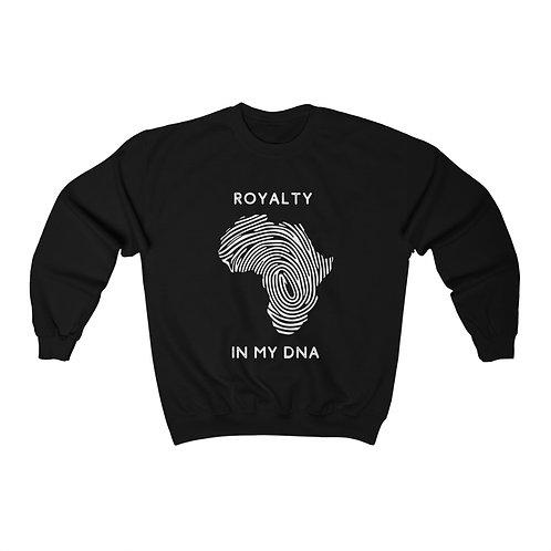 Royalty In My DNA Sweatshirt
