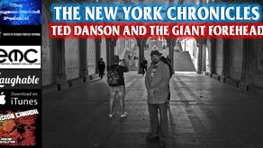 The New York Chronicles: Ted Danson and the Giant Forehead
