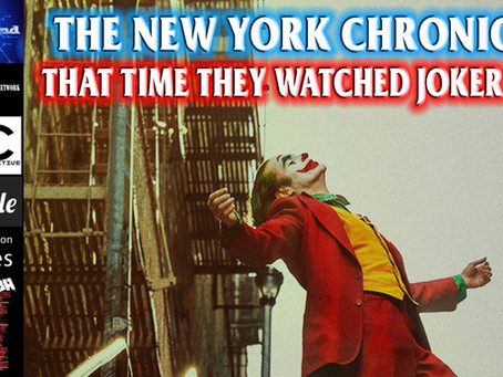 The New York Chronicles: Joker Review