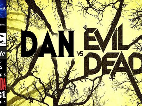 Dan Vs The Evil Dead: The Dark One *** Season Finale ***