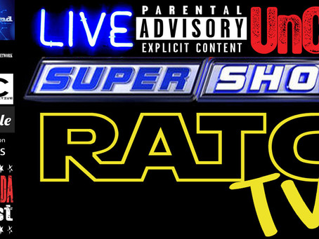 Podcast: The Live Uncut Super Show with Ryan from RATG TV