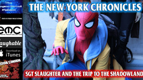 Podcast: The New York Chronicles: SGT Slaughter and the trip to the Shadowlands