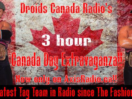 #DroidsCanadaRadio celebrates #CanadaDay with a 3 hour show!